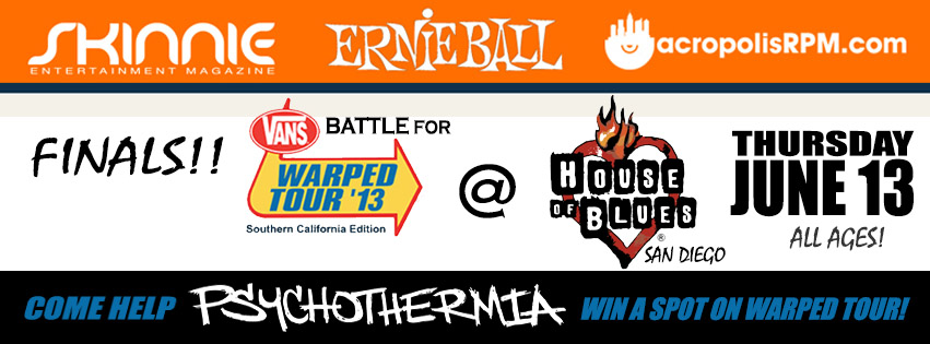 Psychothermia in the FINALS - Battle for Warped Tour